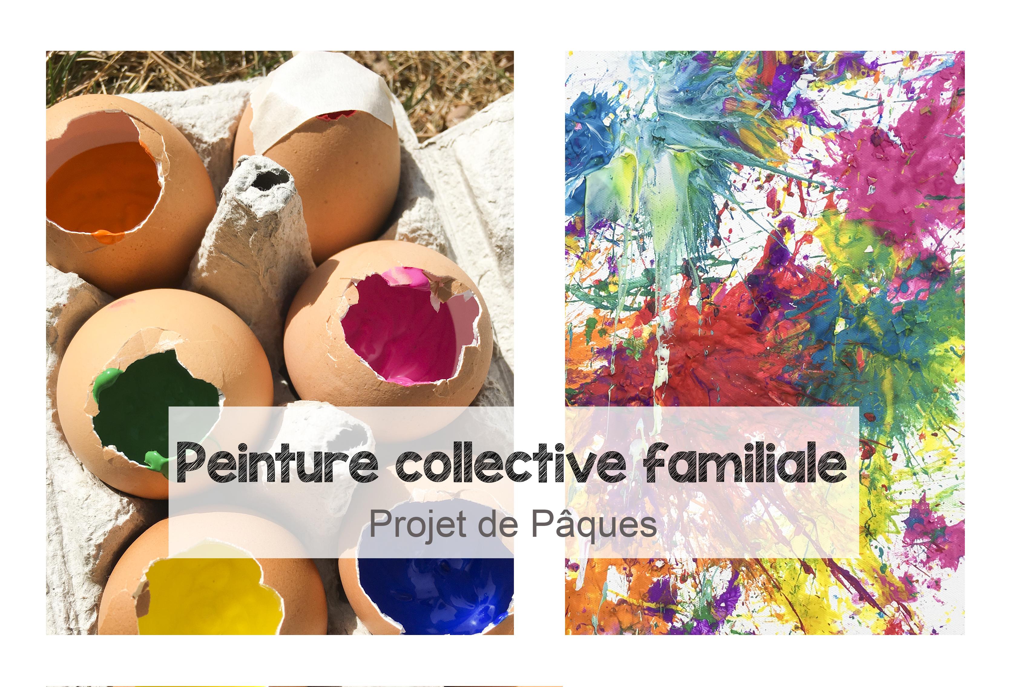 Peinture collective familiale: projet de Pâques